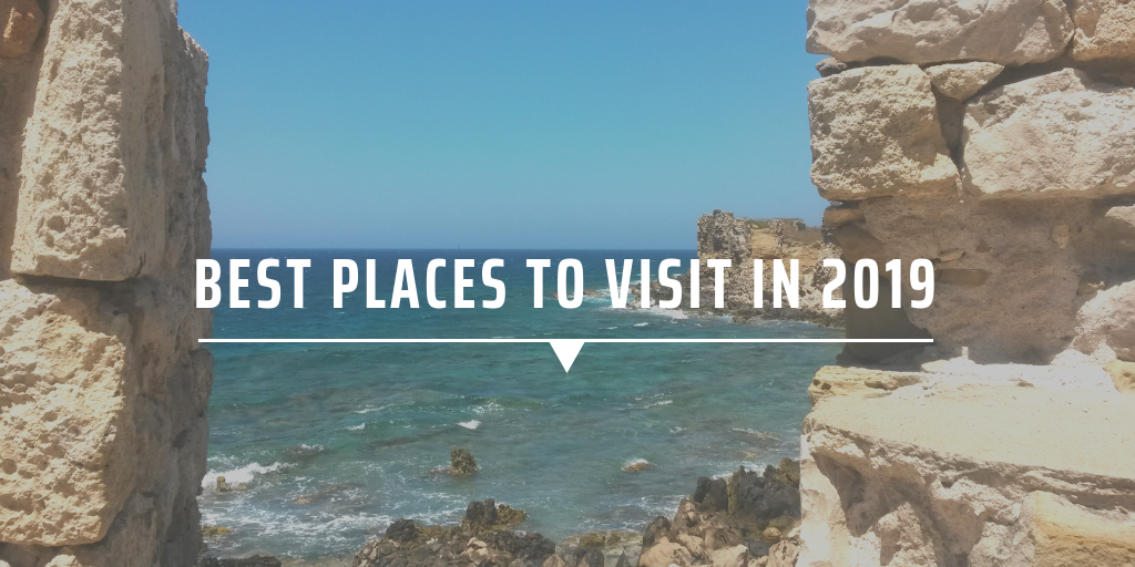Top places to visit in 2019