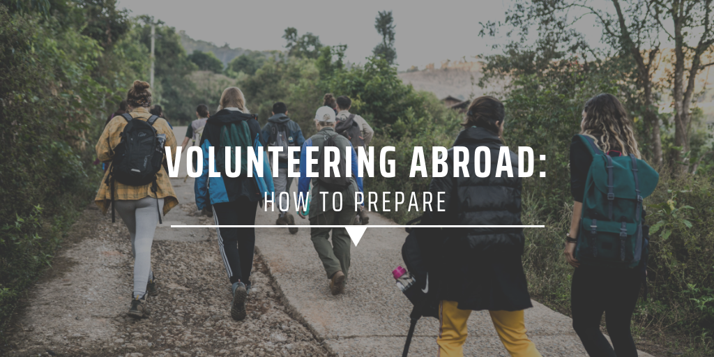 volunteering abroad: how to prepare