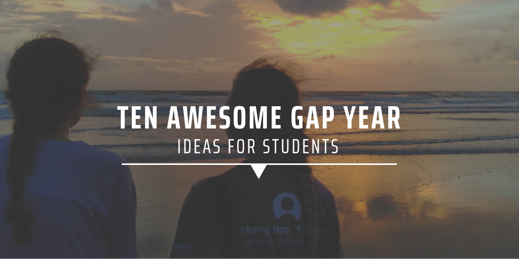 Ten awesome gap year ideas for students
