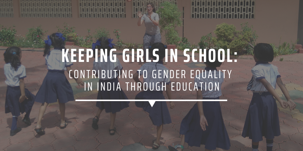 Keeping girls in school: contributing to gender equality in India through education