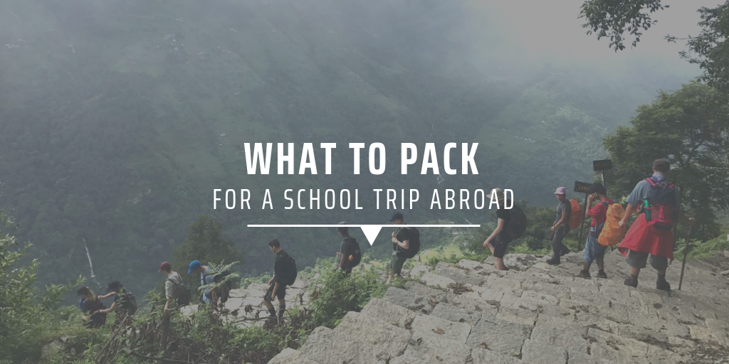 What to pack for a school trip abroad