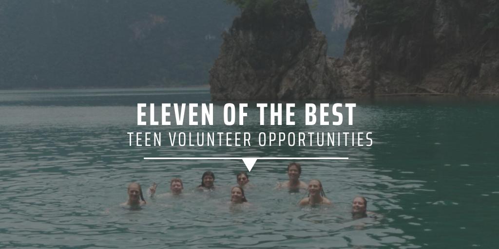 Eleven of the best teen volunteer opportunities