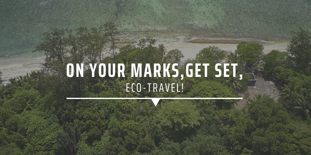 On your marks, get set, eco-travel!