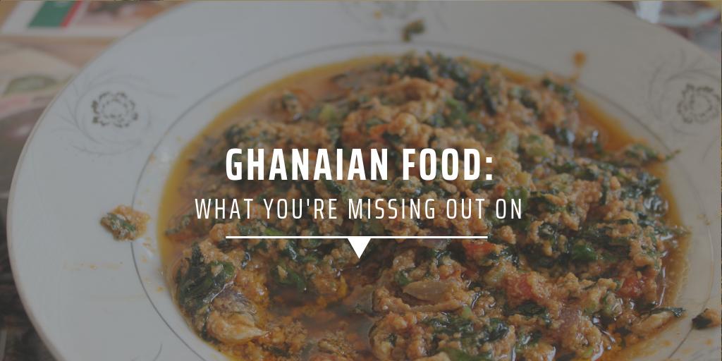 Ghanaian food