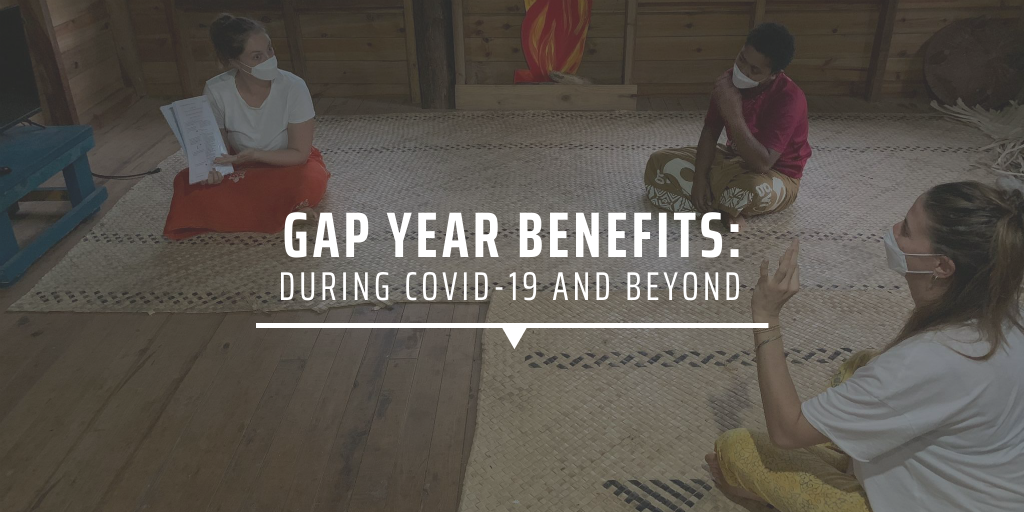 Gap year benefits during COVID-19 and beyond