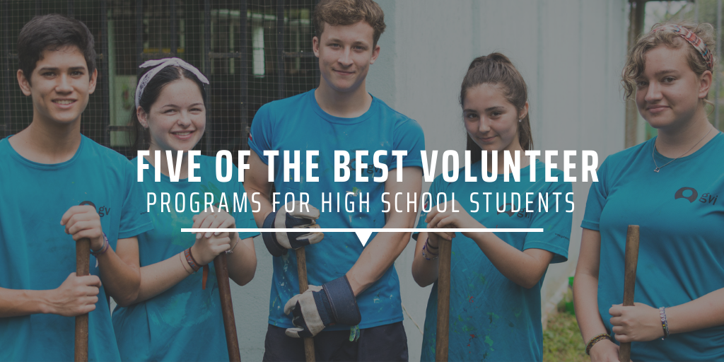 Five of the best volunteer programs for high school students