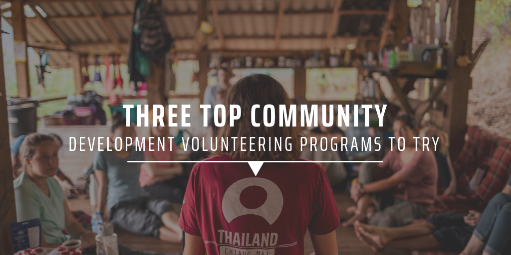 Three top community development volunteering programs to try