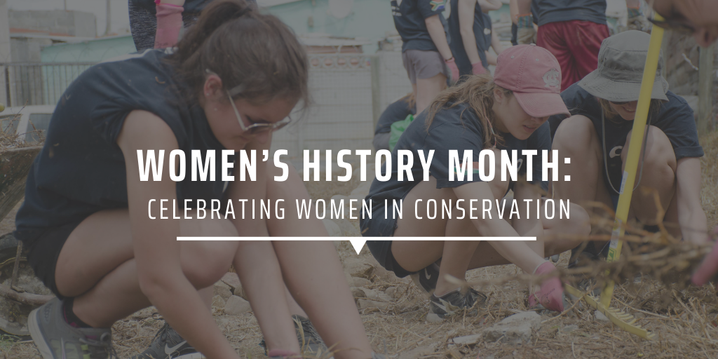 Women's History Month Celebrating women in conservation