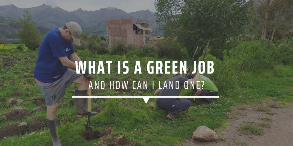 What is a green job and how do I land one?